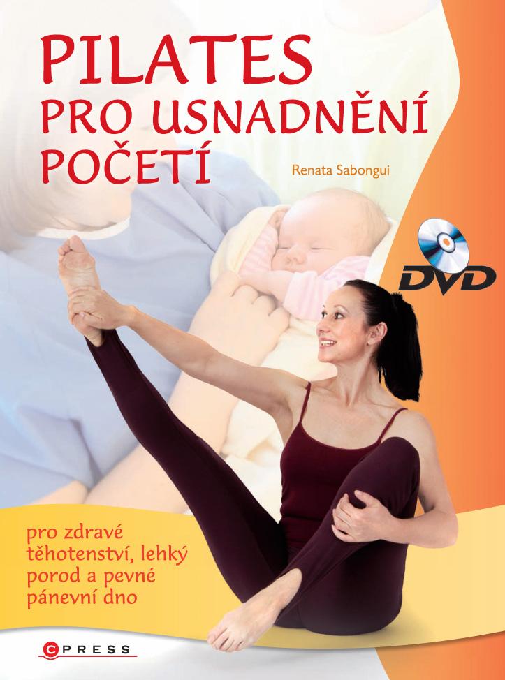 KNIHA + DVD - PILATES PRO USNADNĚNÍ POČETÍ